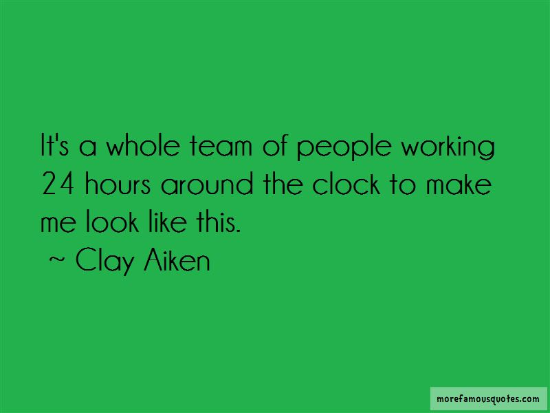 Working Around The Clock Quotes Pictures 4