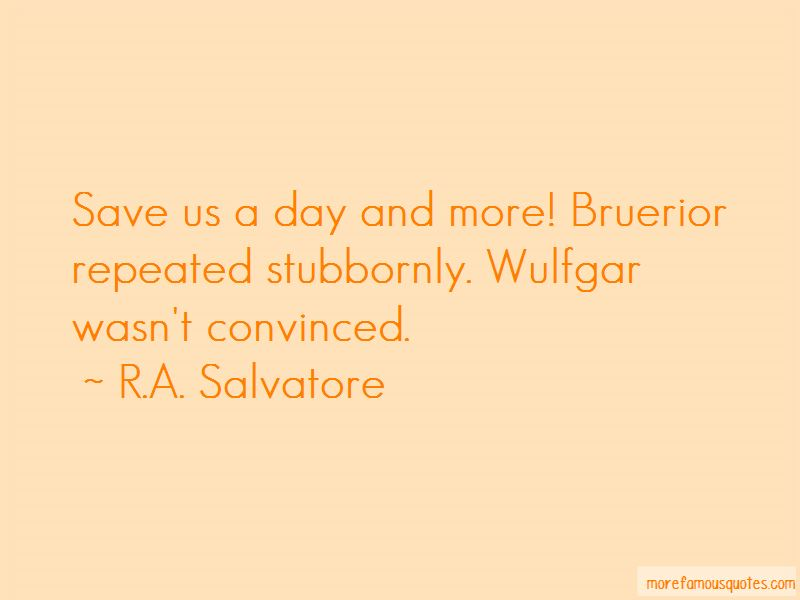 Wulfgar Quotes Pictures 3