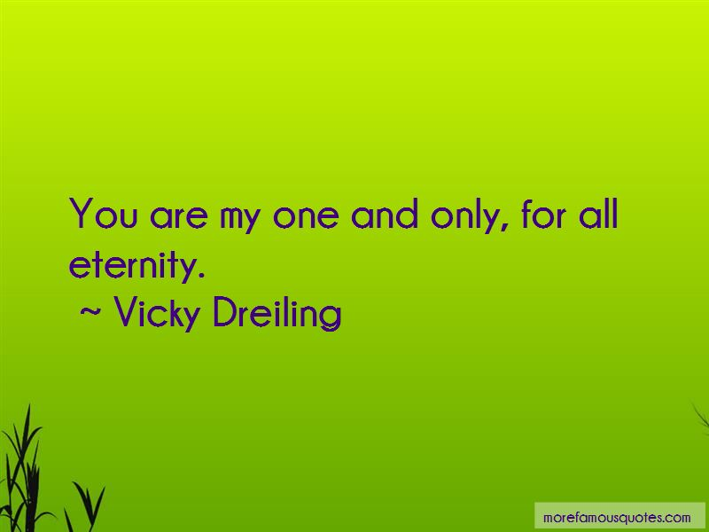 You Are My One And Only Quotes Top 43 Quotes About You Are My One