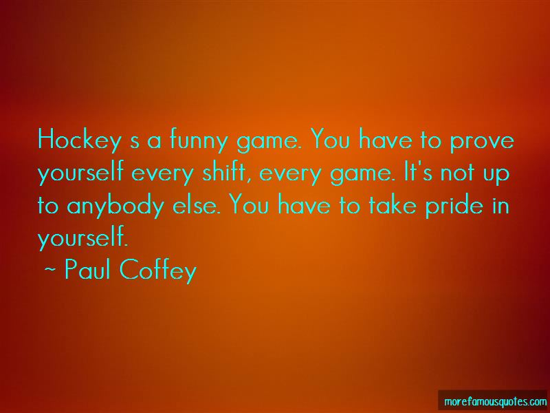 You Have To Prove Yourself Quotes Pictures 3