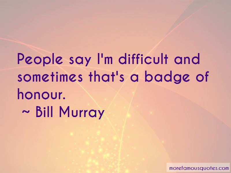 Badge Of Honour Quotes