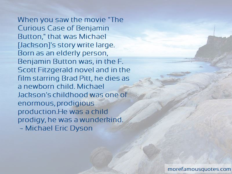 Brad Pitt The Curious Case Of Benjamin Button Quotes: top 1 ...