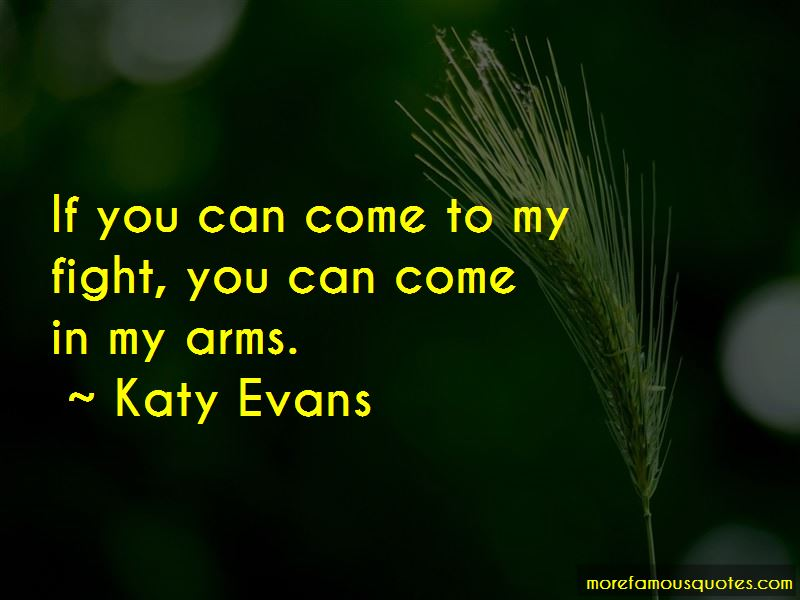 Come In My Arms Quotes
