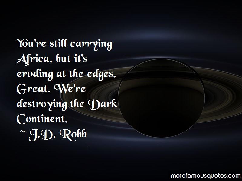 Dark Continent Quotes Pictures 4