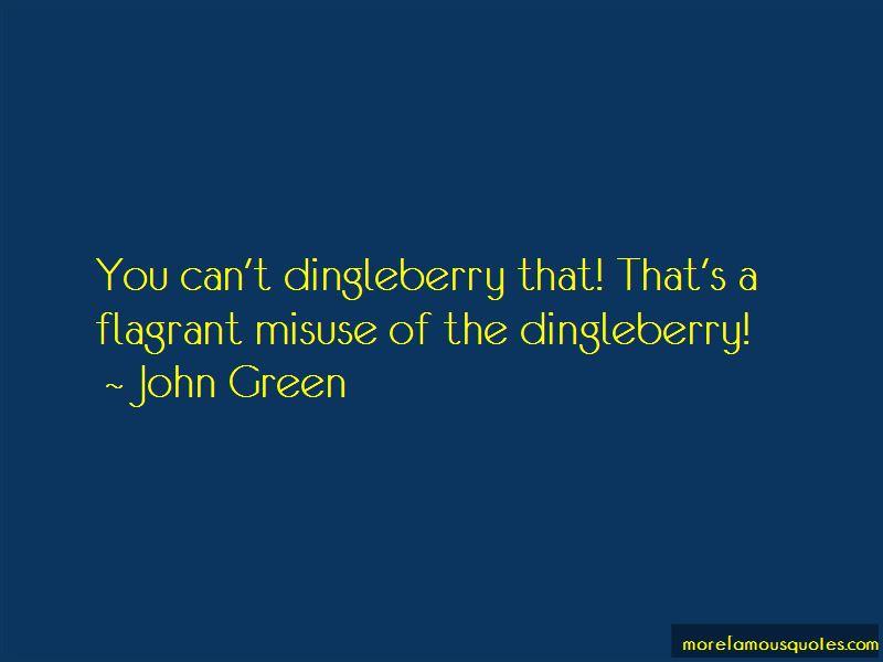 Dingleberry Quotes