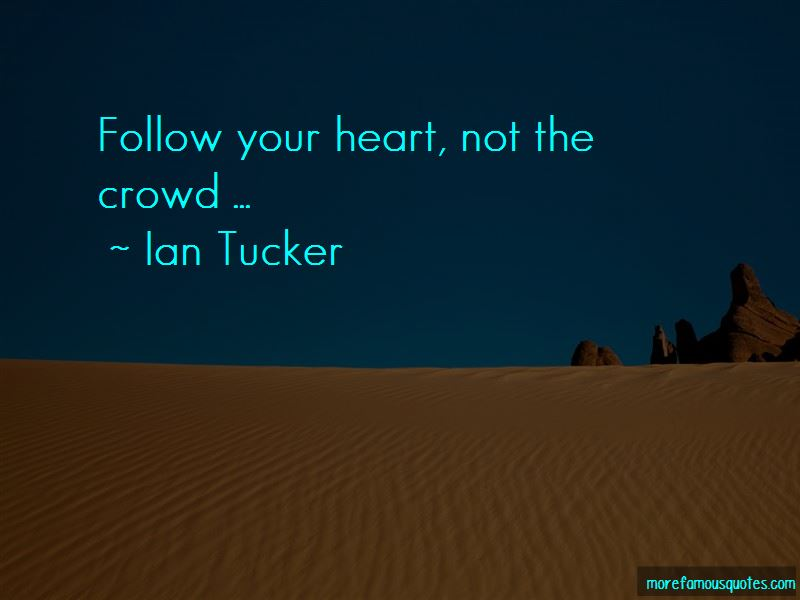 Do Not Follow The Crowd Quotes Pictures 3