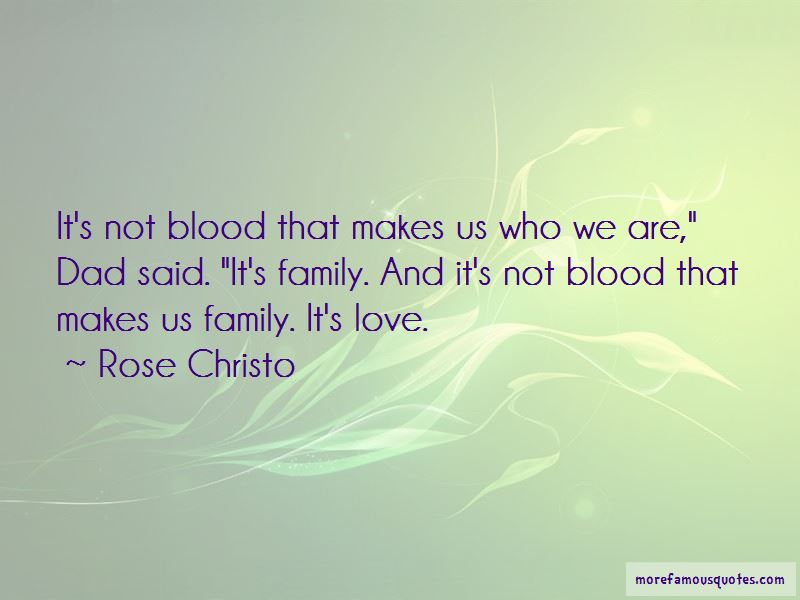 Family Not Of Blood Quotes Pictures 4