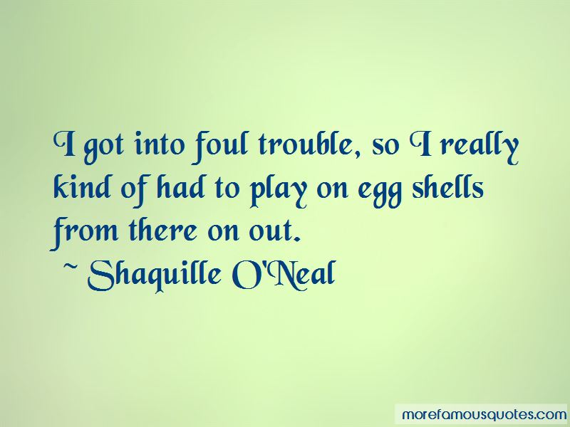 Foul Trouble Quotes