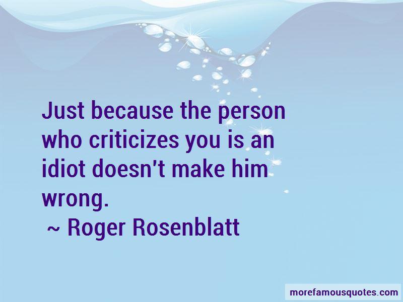 He Who Criticizes Quotes