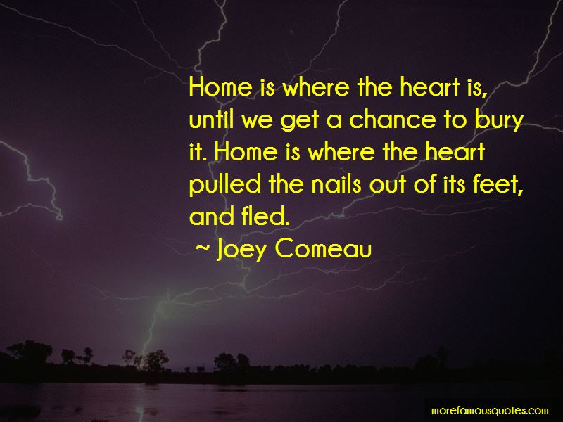 Home Is Where The Heart Quotes Pictures 2
