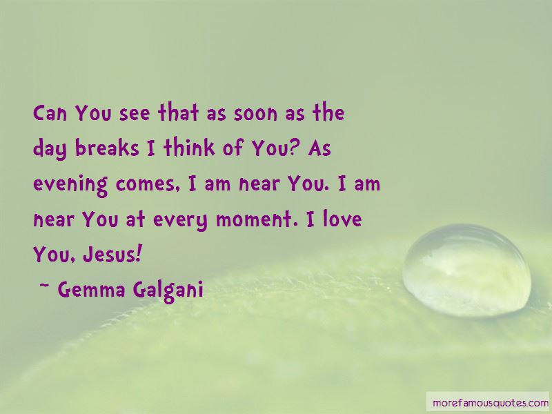 I Am Near You Quotes