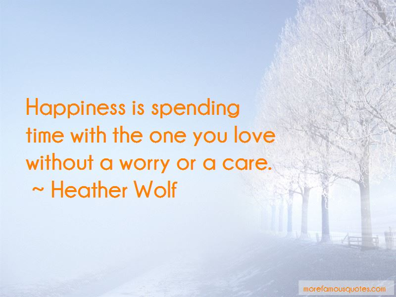 I Love Spending My Time With You Quotes