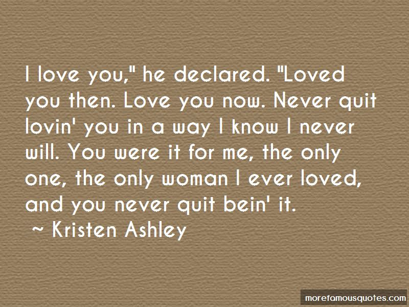 I Love You Then I Love You Now Quotes Pictures 3