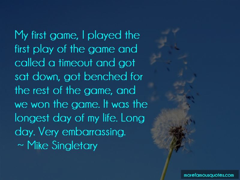 Longest Day Of My Life Quotes Pictures 2