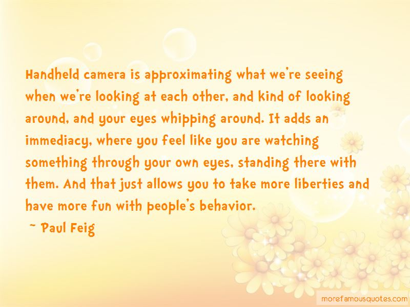 Looking Through The Camera Quotes