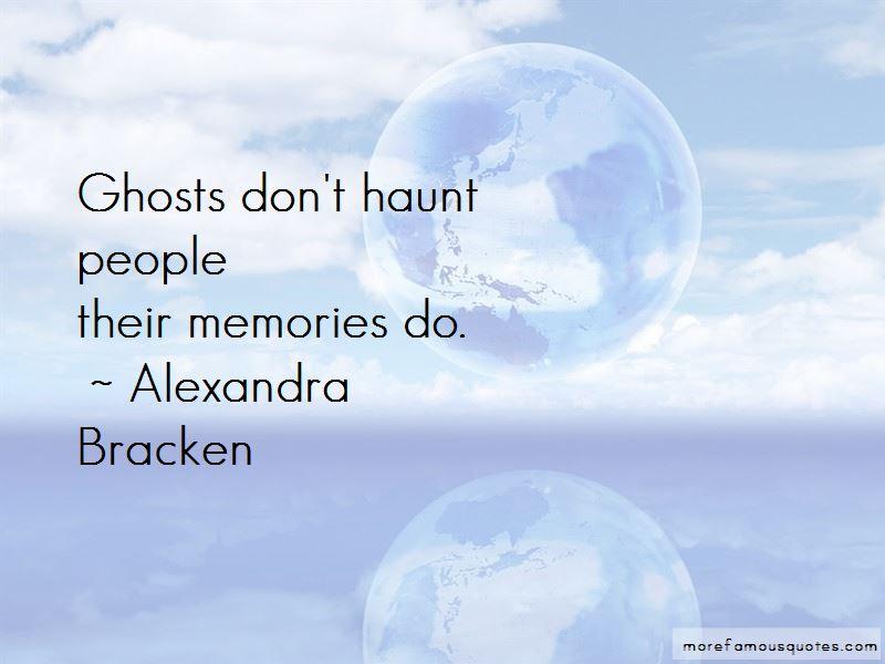 Memories Haunt Me Quotes Pictures 3