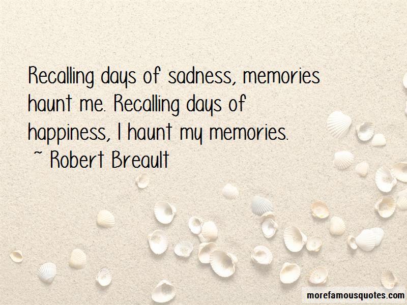 Memories Haunt Me Quotes