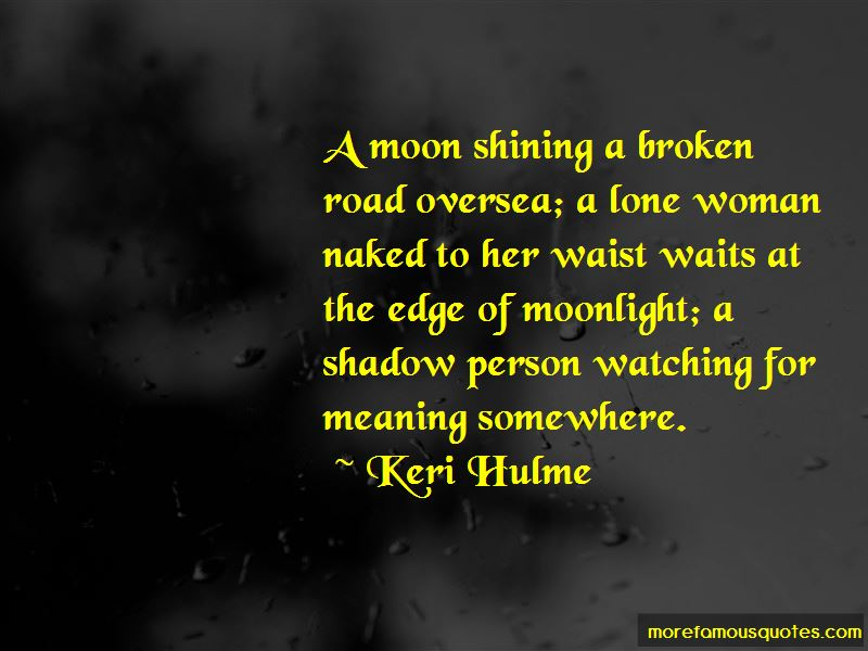Quotes About A Broken Road