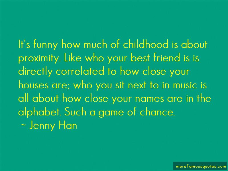quotes about a childhood best friend top a childhood best