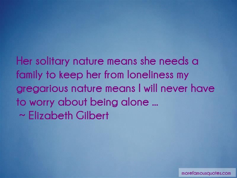 Quotes About About Being Alone