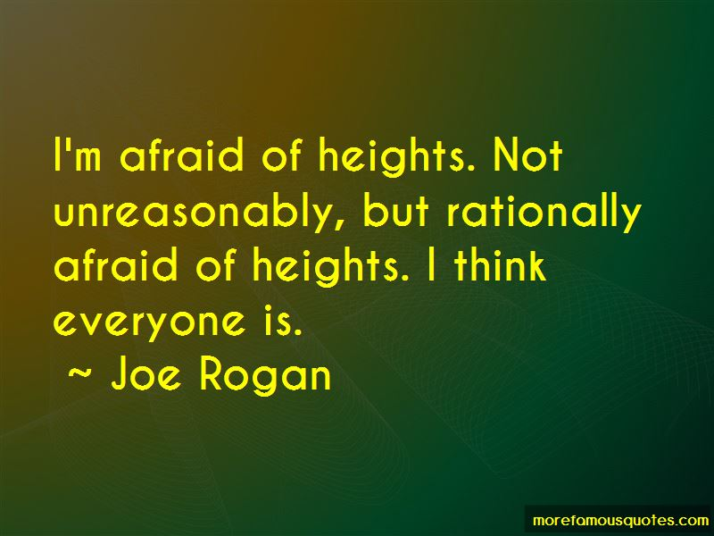 Quotes About Afraid Of Heights