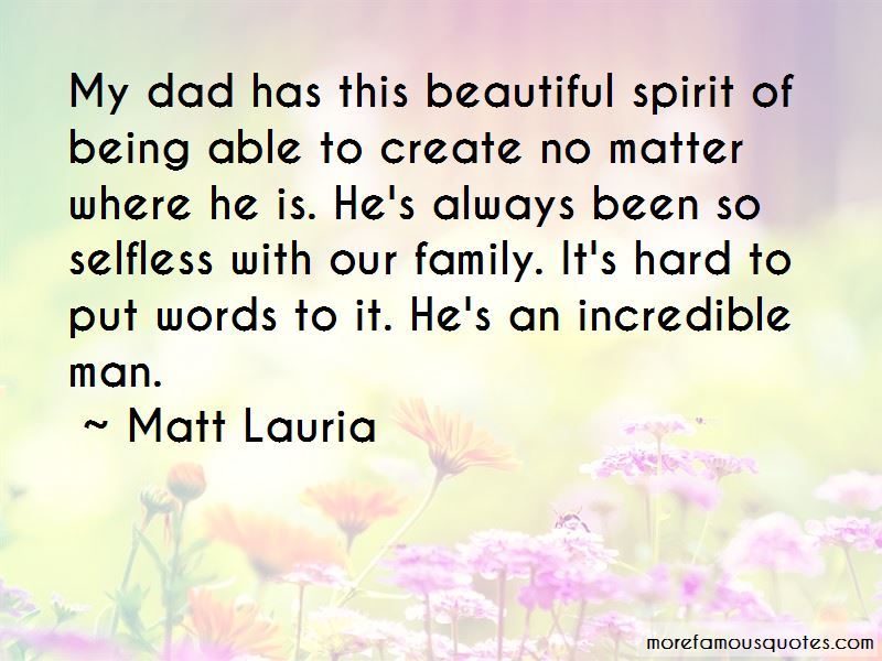 Quotes About An Incredible Man