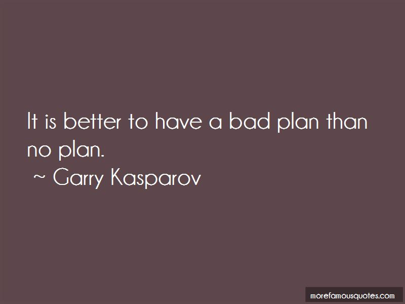 Bad Plan Quotes Pictures 4