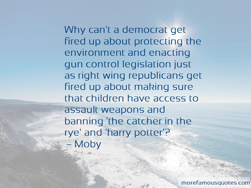 Quotes About Banning Assault Weapons