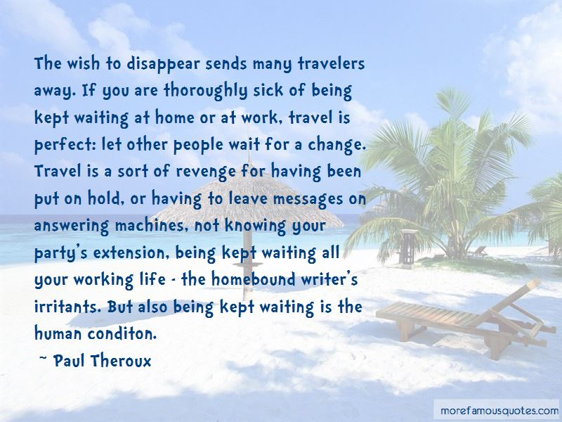 Quotes About Being Kept Waiting