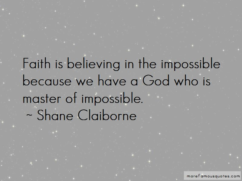 Quotes About Believing In The Impossible
