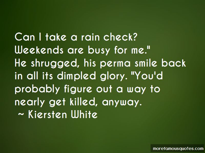 Busy Weekends Quotes Pictures 3