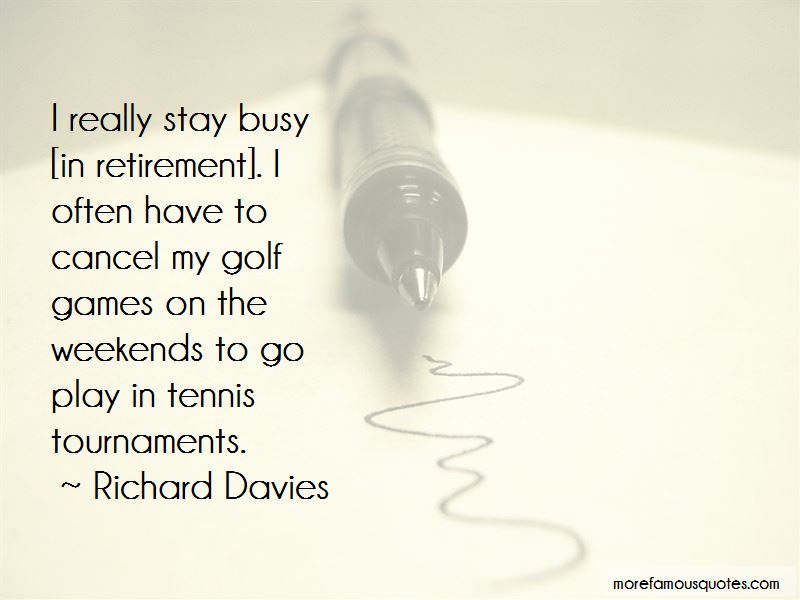 Busy Weekends Quotes Pictures 4