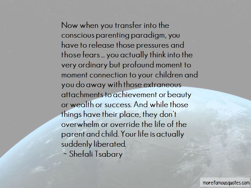 Conscious Parenting Quotes Pictures 2