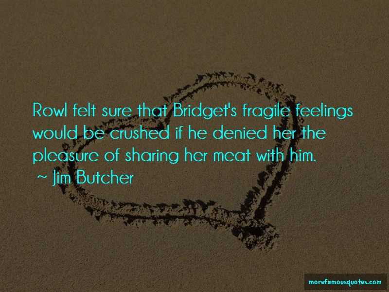 Quotes About Crushed Feelings