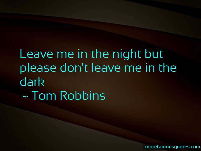 Quotes About Don't Leave Me
