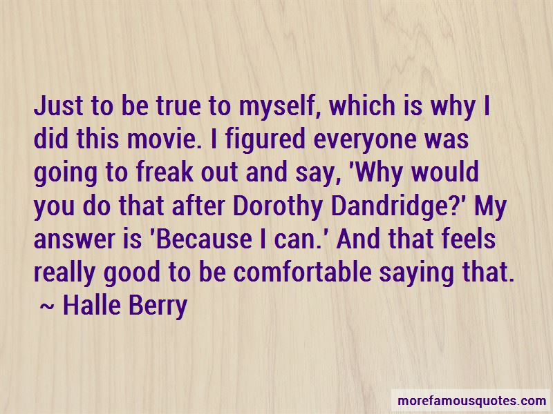 Dorothy Dandridge Famous Quotes: Quotes About Dorothy Dandridge: Top 1 Dorothy Dandridge