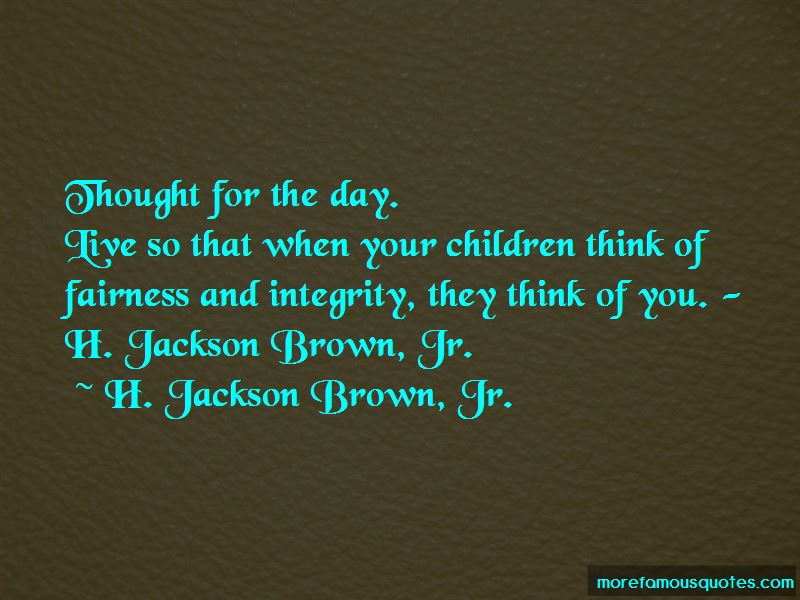 Quotes About Fairness And Integrity