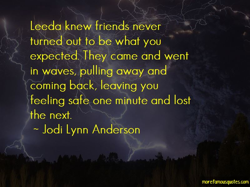 Quotes About Friends Leaving U Out Top 7 Friends Leaving U Out