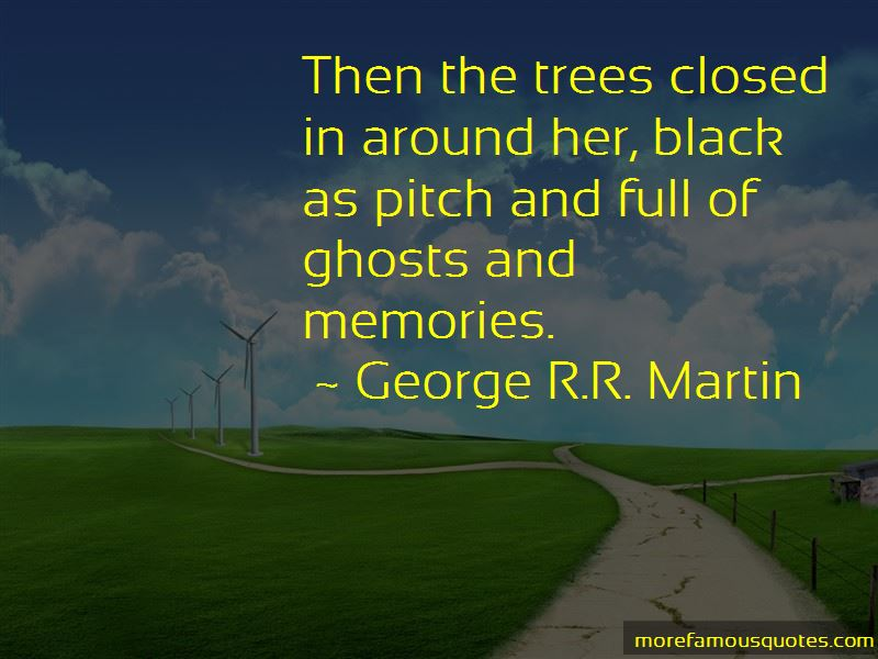 Quotes About Ghosts And Memories