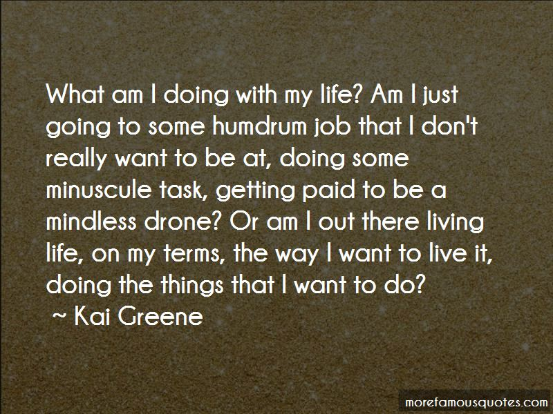 Quotes About Going Out And Living Life