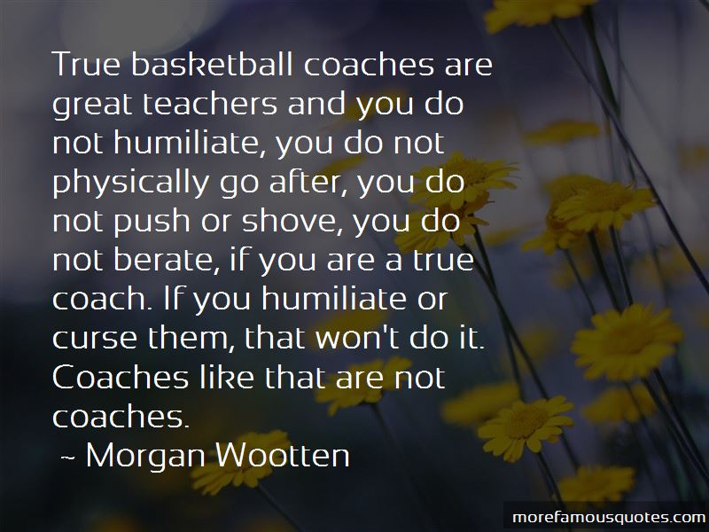 Great Coach Quotes Enchanting Quotes About Great Basketball Coaches Top 48 Great Basketball