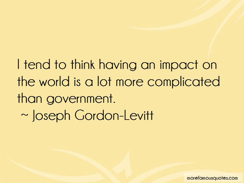 Quotes About Having An Impact On The World