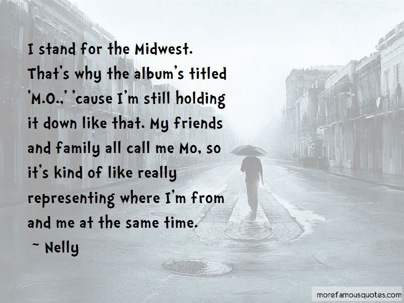 Holding It Down Quotes Pictures 3