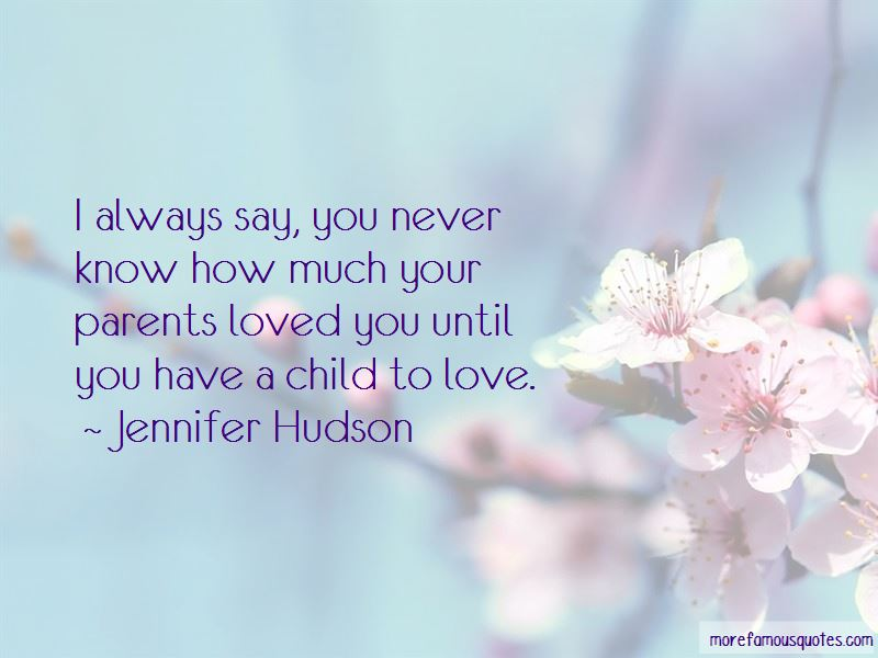 Quotes About How Much You Love Your Child: top 7 How Much ...