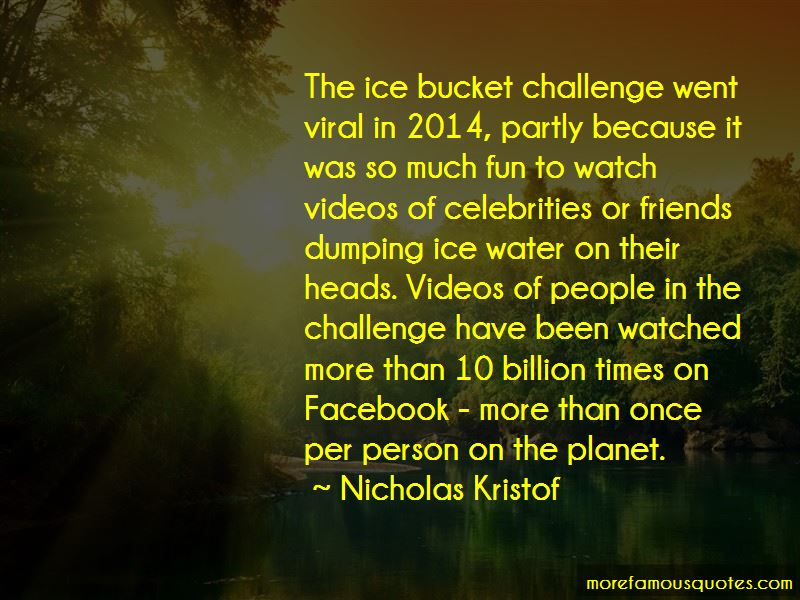 Quotes About Ice Bucket Challenge