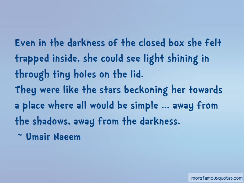 Light Shining Through Darkness Quotes Pictures 2