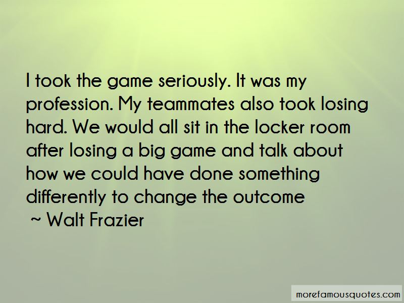 Quotes About Losing The Big Game