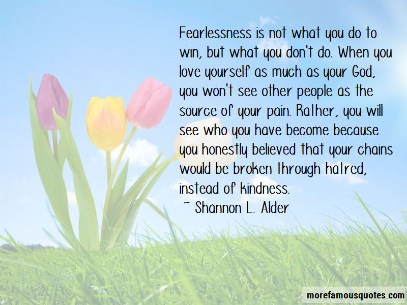 Love And Fearlessness Quotes Pictures 4