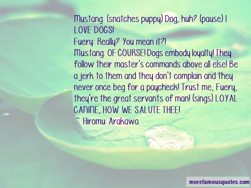 Loyal Servants Quotes Pictures 3