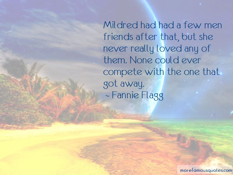 Mildred Quotes Pictures 4